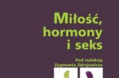 Mi�o��, hormony i seks