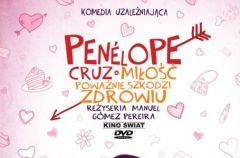 Mi�o�� powa�nie szkodzi zdrowiu - komedia z Penelope Cruz!