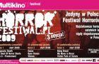 Horror Festiwal w pa�dzierniku w Multikinie - MAMY BILETY!