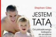 Jestem tat� - Stephen Giles