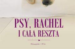 Psy, Rachel i ca�a reszta - We-Dwoje.pl recenzuje