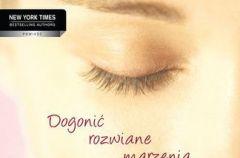 Dogoni� rozwiane marzenia - We-Dwoje.pl recenzuje