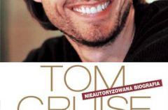 Tom Cruise. Nieautoryzowana biografia