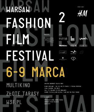 2 edycja Warsaw Fashion Film Festival już 6-9 marca 2013!