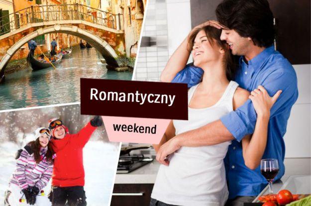 5 pomysłów na romantyczny weekend!